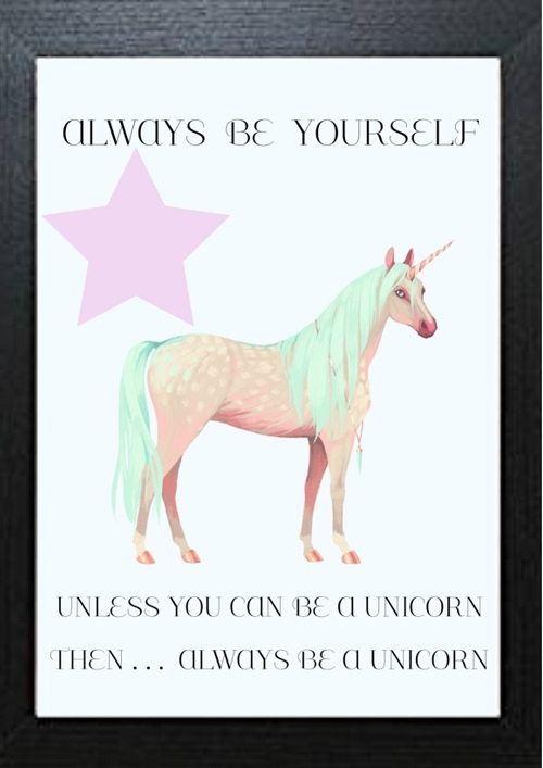 Inspirational Wall Art WA35 - Always Be Yourself Unless You Can Be...