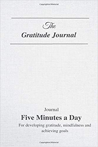 Gratitude Journal - 5 Minutes Of Gratitude Each Day