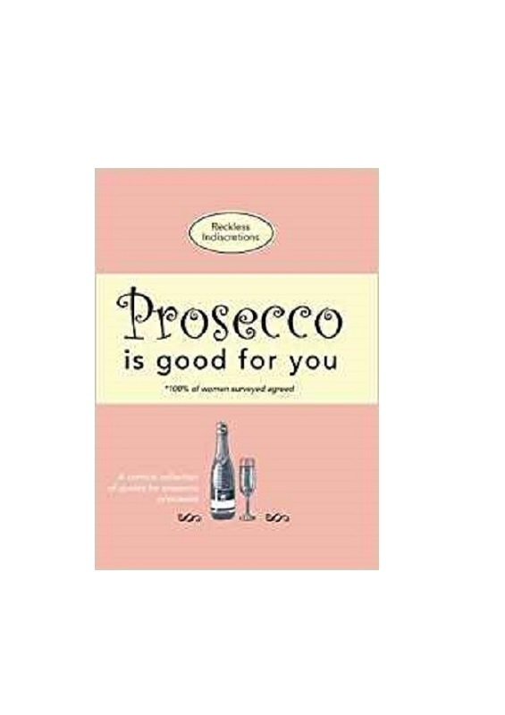 Prosecco Is Good For You